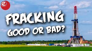 fracking good or Bad