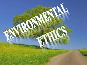 environmental-ethics-and-mangment-1-638